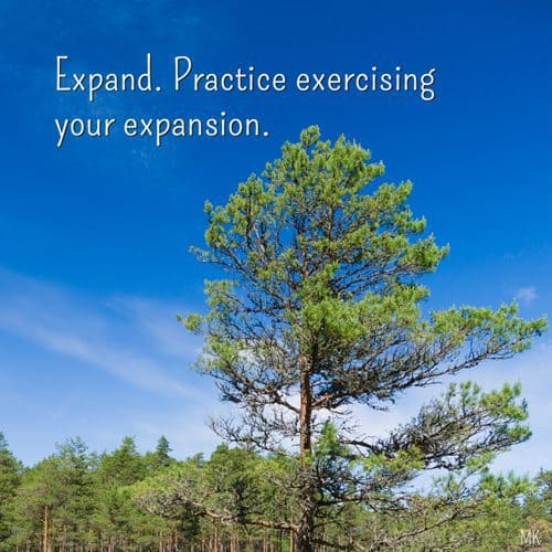 Expand. Practice your expansion. | Intuitive Messages brought to you with love, light and blessings from Marci Kobayashi
