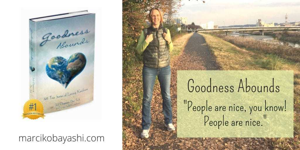 Marci Kobayashi is a contributing author in Goodness Abounds: 365 True Stories of Loving Kindness, an Amazon Bestseller.