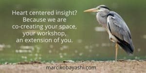 Heart-centered Insight | Buid your website with Marci at marcikobayashi.com