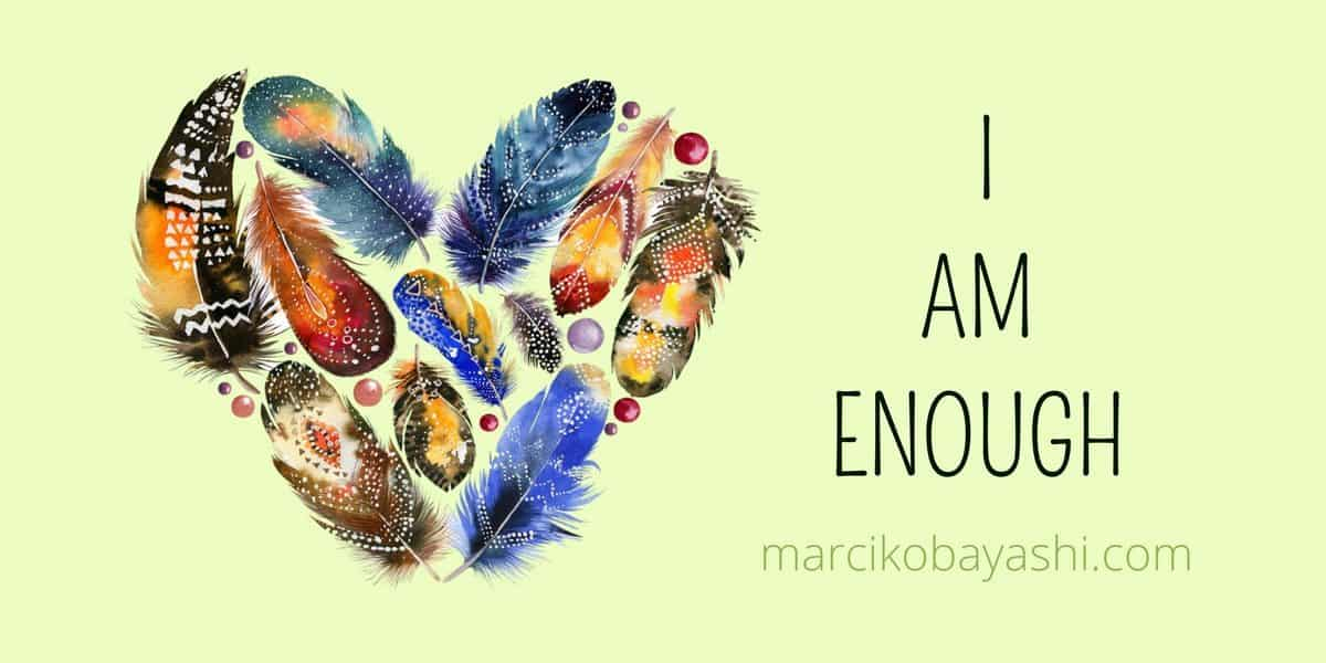 I AM ENOUGH | Moving through energy leaks with Marci at marcikobayashi.com
