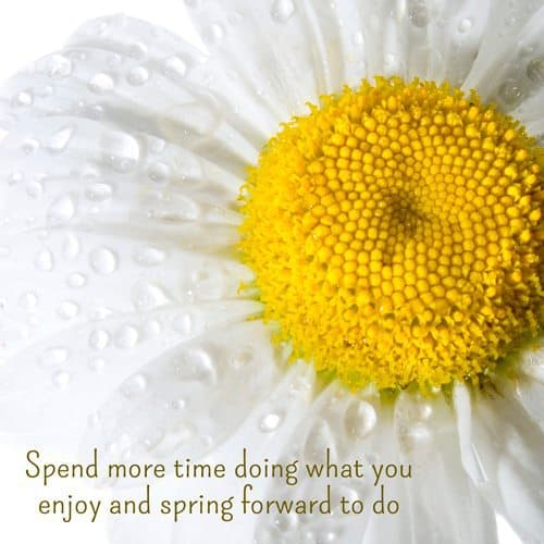 Spend more time doing what you enjoy and spring for to do. | A message brought to you with love, light and blessings from Marci Kobayashi at marcikobayashi.com