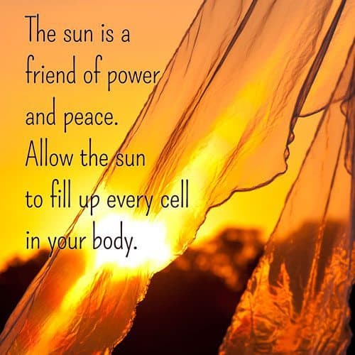 The sun is a friend of power and peace. Allow the sun to fill up every cell in your body.   A message brought to you with love, light and blessings from Marci Kobayashi at marcikobayashi.com