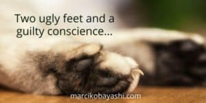 Two ugly feet and a guilty conscience. | Marci's thoughts on living with Alzheimer's at marcikobayashi.com
